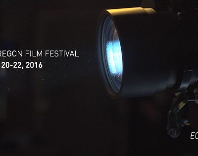 ANNOUNCING THE 7TH ANNUAL • EASTERN OREGON FILM FESTIVAL