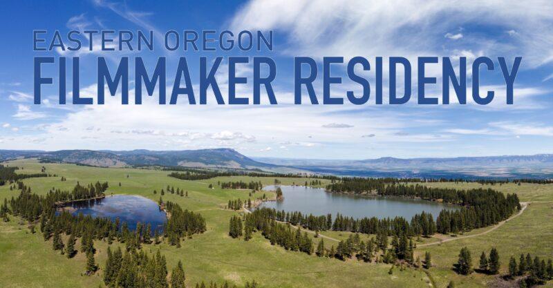 A graphic promoting a Filmmaker Residency Program in Eastern Oregon